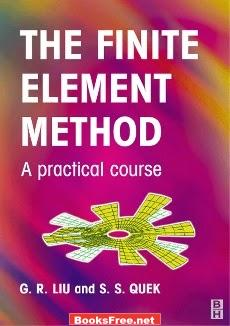 Download he Finite Element Method A Practical Course book