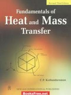 Fundamentals of heat and mass transfer by Kothandaraman