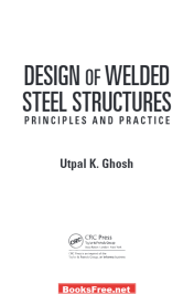Design of Welded Steel Structures Principles and Practice by Utpal