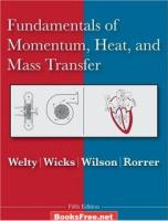Fundamentals of Momentum, Heat and Mass Transfer by James R. Welty, Charles E. Wicks, Robert E. Wilson, Gregory L. Rorrer