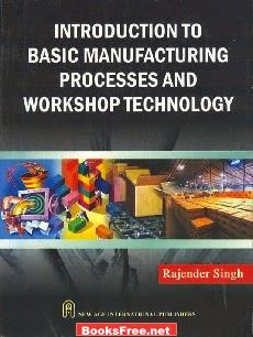 Introduction to Basic Manufacturing process and Workshop technology book front cover