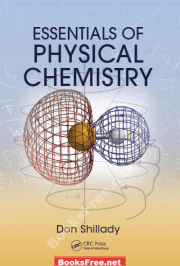 Essentials of Physical Chemistry by Don Shilladya