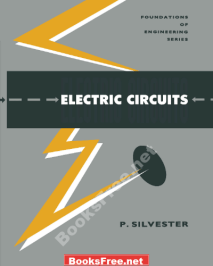 Electric Circuits Foundations of Engineering Series by Peter Silvester