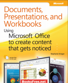 Documents Presentations and Workbooks