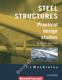 Steel Structures Practical design studies by T.J.MacGinley