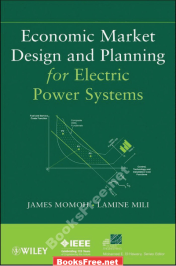 economic market design and planning for electric power systems pdf economic market design and planning for electric power systems