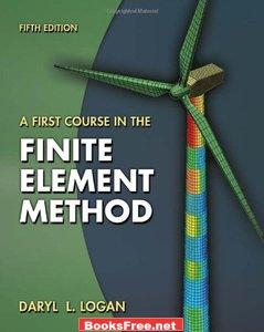 Download A First Course in the Finite Analysis Method book