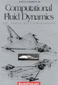 Computational Fluid Dynamics The Basics with Applications book