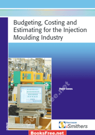 budgeting costing and estimating for the injection moulding industry