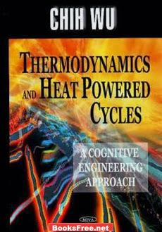 Download Thermodynamics and Heat Powered Cycles
