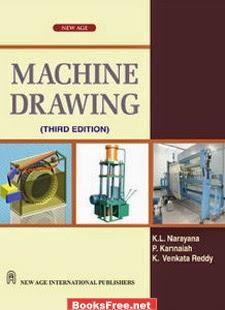 Machine Drawing by K.L Narayana, P.Kannaiah, K.Venkata Reddy