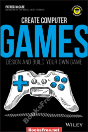 create computer games design and build your own game