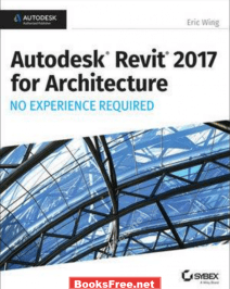 autodesk revit 2017 for architecture no experience required autodesk revit 2017 for architecture no experience required pdf autodesk revit 2017 for architecture no experience required pdf free autodesk revit 2017 for architecture no experience required pdf download autodesk revit 2017 for architecture no experience required by eric wing