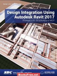 design integration using autodesk revit 2017 design integration using autodesk revit 2017 pdf design integration using autodesk revit 2017 pdf download