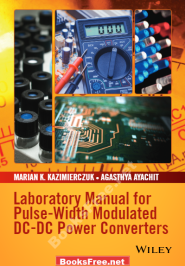 laboratory manual for pulse-width modulated dc-dc power converters laboratory manual for pulse-width modulated dc-dc power converters pdf