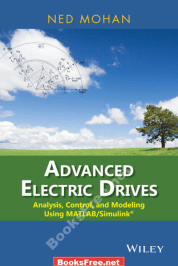 Advanced Electric Drives Using MATLAB Simulink