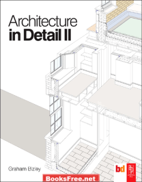 architecture in detail graham bizley architecture in detail graham bizley pdf architecture in detail ii / graham bizley
