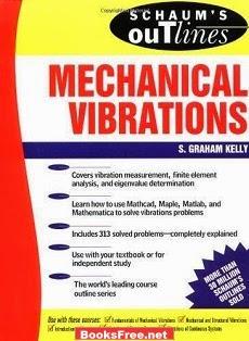 Schaum's Outline of Mechanical Vibrations book