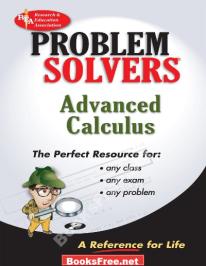 problem solvers advanced calculus pdf,advanced calculus problem solver